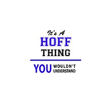 It's a HOFF thing, you wouldn't understand !! by thenamer