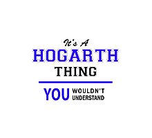 It's a HOGARTH thing, you wouldn't understand !! by thenamer