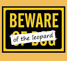Beware of the Leopard by FailGirl