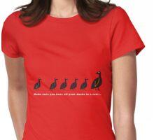D U C K S  I N  A  R O W Womens Fitted T-Shirt