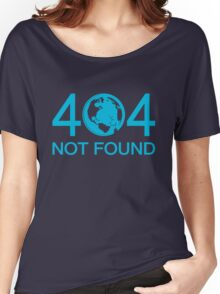 Not Found Women's Relaxed Fit T-Shirt