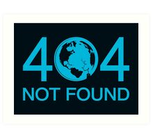 Not Found Art Print