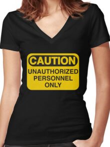 Unauthorized Personnel Only Women's Fitted V-Neck T-Shirt