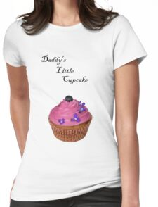 Daddy's Little Cupcake! - Tee - NZ Womens Fitted T-Shirt