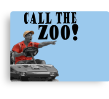 CALL THE ZOO! Canvas Print