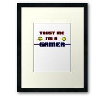Believe in Gamers Framed Print