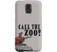 CALL THE ZOO! Samsung Galaxy Case/Skin