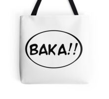 Baka!! Tote Bag