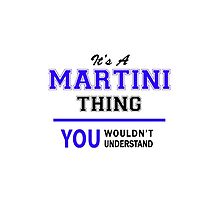 It's a MARTINI thing, you wouldn't understand !! by thestarmaker