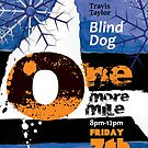 "One More Mile Poster for Travis Taylor "" Blind Dog Taylor"" by Marie Gudic"