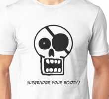 Surrender Your Booty Unisex T-Shirt