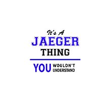 It's a JAEGER thing, you wouldn't understand !! by thenamer