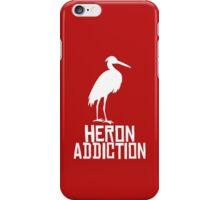 Heron Addiction iPhone Case/Skin
