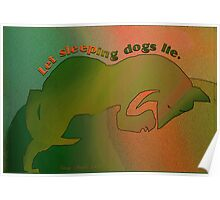 Dogs, Sleeping, Let Lie Poster