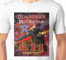 Roanoke's Rockstar - Norfolk & Western #611 - T-Shirt Art Unisex T-Shirt