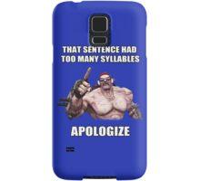 Mr.Torgue Quote Samsung Galaxy Case/Skin