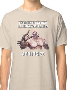 Mr.Torgue Quote Classic T-Shirt