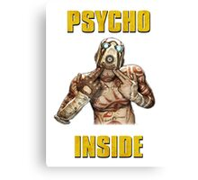 Psycho Inside Canvas Print