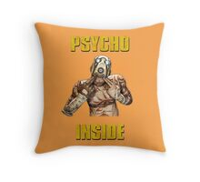 Psycho Inside Throw Pillow