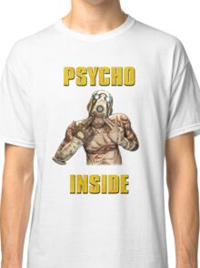 Psycho Inside Classic T-Shirt