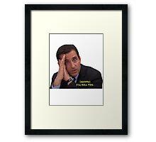 "Michael Scott - ""I'll Kill You"" Framed Print"
