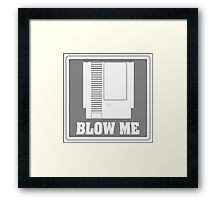 BLOW ME NES! Framed Print