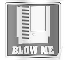 BLOW ME NES! Poster