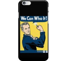 We Can Who It! iPhone Case/Skin