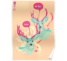 OH DEER INDEED Poster
