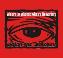 Watch the Watchers by Elvis Gunn