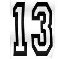 TEAM SPORTS, NUMBER 13, THIRTEEN, THIRTEENTH, ONE, THREE, Competition,  Poster
