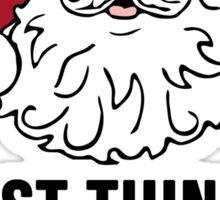 I'm the Realest -Santa Sticker