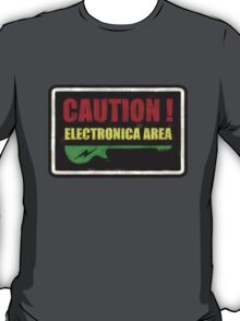 Caution Electronica Area Sign T-Shirt