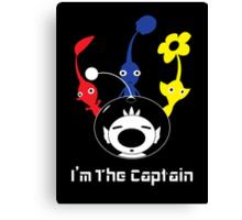 I'm The Captain Canvas Print