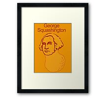 George Squashington Framed Print