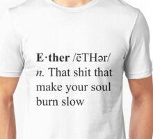Ether Definition Unisex T-Shirt