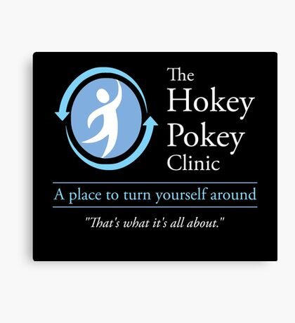 The Hokey Pokey Clinic Canvas Print