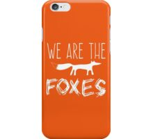 Taylor Swift - We Are The Foxes iPhone Case/Skin