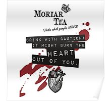 Moriar-Tea Poster