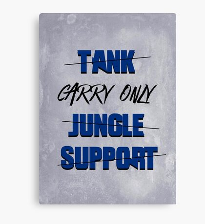 #carry only LOL Canvas Print