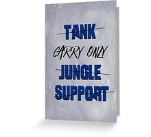#carry only LOL Greeting Card