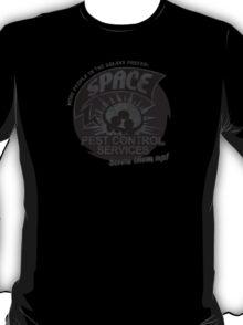 Space pest control services T-Shirt