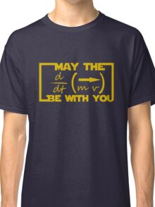 May the Equation be with you Classic T-Shirt