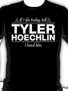Tyler Hoechlin - If I Die Series T-Shirt