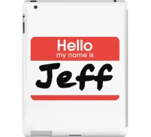 22 Jump Street - My Name Is Jeff! iPad Case/Skin