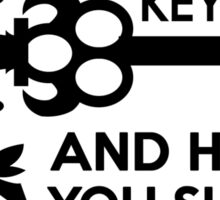 Moriarty Key Quote - Black Text Sticker