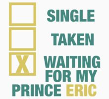 WAITING FOR MY PRINCE ERIC  by sayers