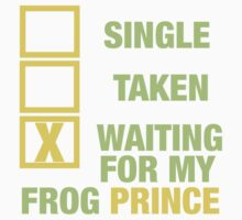 WAITING FOR MY FROG PRINCE  by sayers