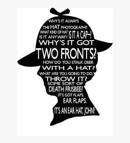 Sherlock's Hat Rant - Light Photographic Print