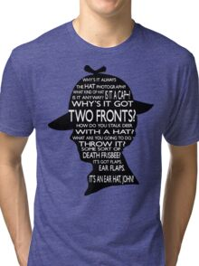 Sherlock's Hat Rant - Light Tri-blend T-Shirt